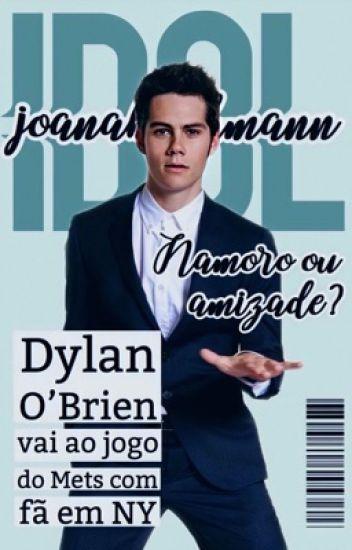 DYLAN O'BRIEN: Idol ✧ PT-BR [Book 1]