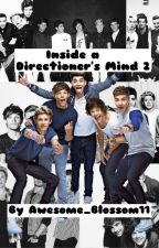 Inside a Directioner's Mind 2!!! by Awesome_Blossom11