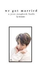 We Got Married Jungkook {ON HOLD} by berrytae-