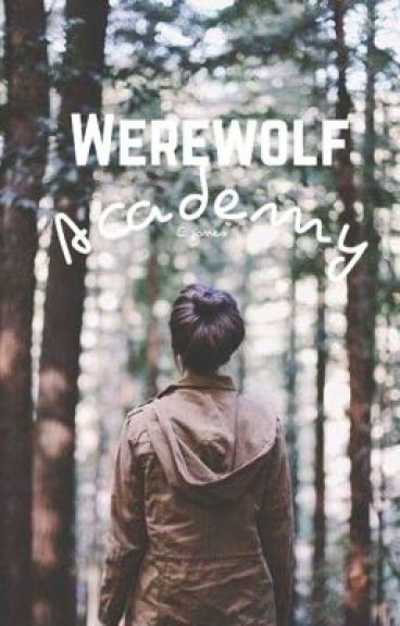 Attending Werewolf Academy