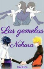 Las gemelas Nohara. [Sasuke&Naruto] by SariFics