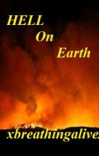 Hell on Earth (Boyxboy) by xbreathingalivex