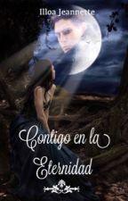 CONTIGO EN LA ETERNIDAD by Ijeloga