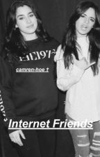 internet friends-camren by camren-hoe