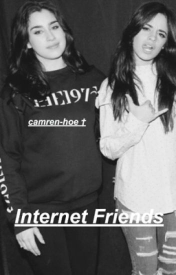 internet friends-camren