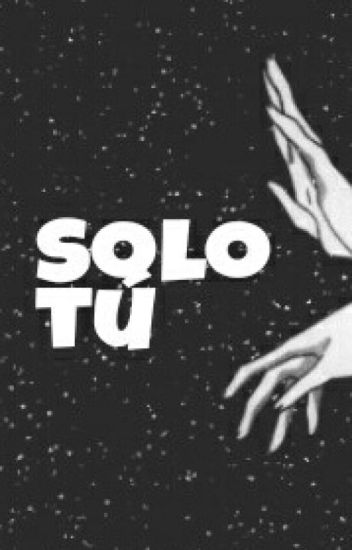 Solo tú
