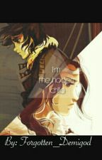 I'm The Hades Child (editing) by Forgotten_Demigod