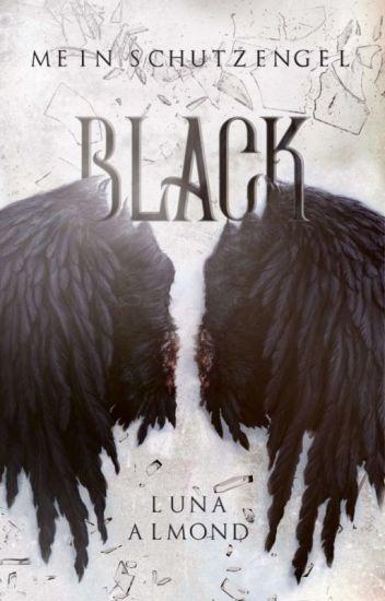 Black -mein Schutzengel