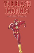 The Flash Imagines by ashleyolveraaa