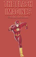 The Flash Imagines by ashleyolveraaa