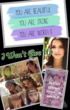 I Won't Give Up (A Cimorelli Fanfic) [ON HOLD] by Fang1rl3