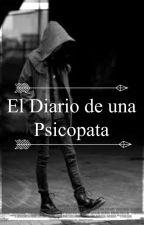 El Diario De Una Psicopata by txegguk