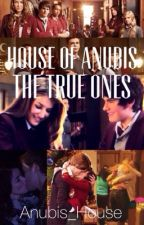 House of Anubis-The True Ones by anubis_house