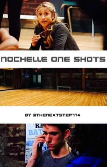 Nochelle One Shots