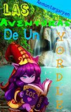 Las Aventuras De Un Yordle by Aemontargaryen