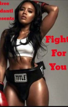 Fight For You by Bree_Ladanti