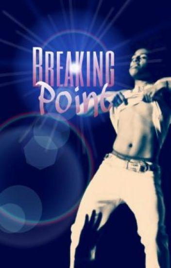 Breaking Point ( Starring Yn )