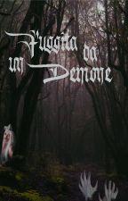 Fuggita da un Demone by NaomiTolmeen