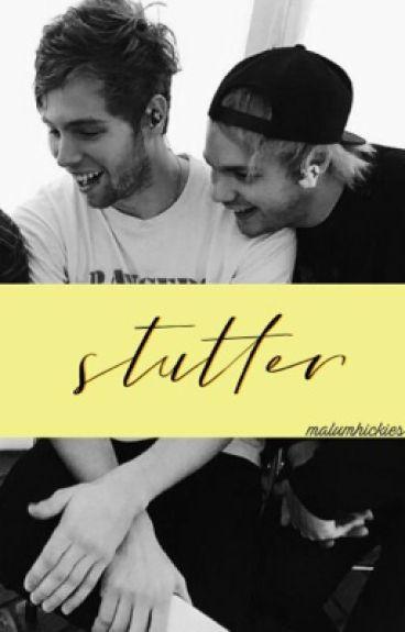 stutter :: muke fanfic