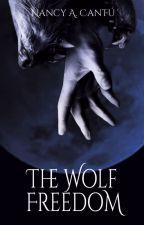 The wolf freedom by NancyACantu