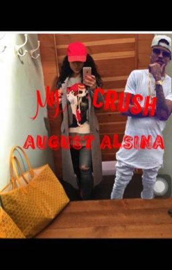 My Crush August Alsina