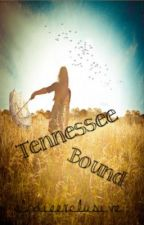 Tennessee Bound by elodieexclusive