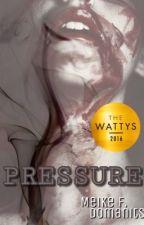 Pressure by wieluftsounscheinbar