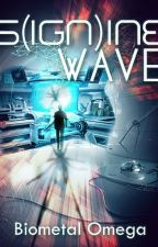 S(ign)ine Wave by GenesisProject