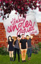 The Loveless Singles Squad by DarkWolf13
