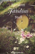 Random Fandom Stuff by middleearthnerd_