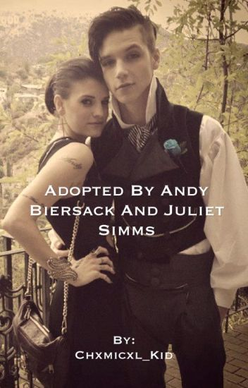 Adopted By Andy Biersack and Juliet Simms