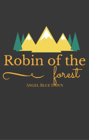 Robin of the forest. by AngelBlueDawn
