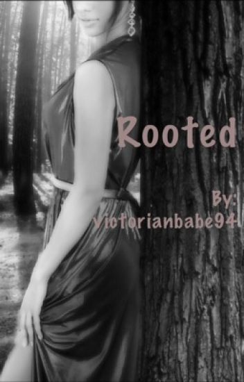 Rooted (BWWM)