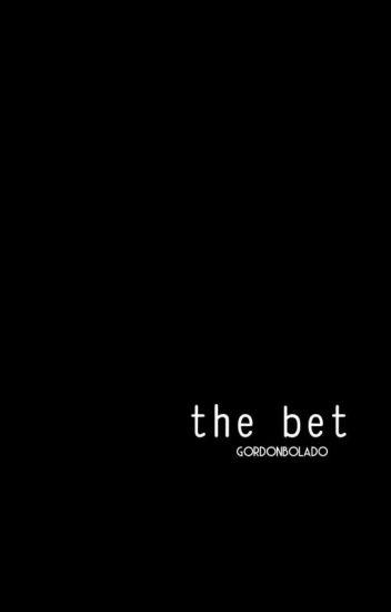 The Bet ❂ Muke