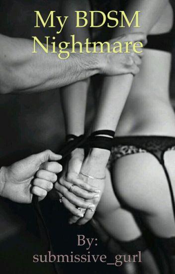 My BDSM Nightmare