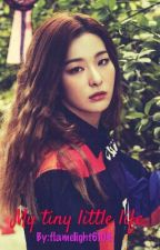 My Tiny Little Life [Red Velvet Seulgi and EXO KAI fanfiction] by milkyeolie
