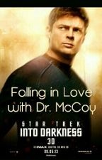 Falling In Love With Dr. McCoy {SLOW UPDATES} by Lizzie904