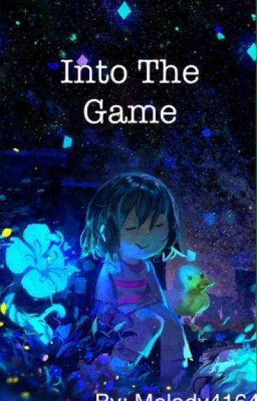 Into The Game >> (Sans X Reader) Undertale FanFiction