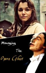 Managing the Opera Ghost by KitWells