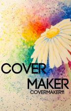Cover Maker [OPEN] by covermaker11