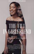 THE FILL-IN GIRLFRIEND | ALEX PETTYFER (BWWM) ✓ by dashingbieber