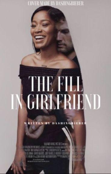 The Fill-In Girlfriend