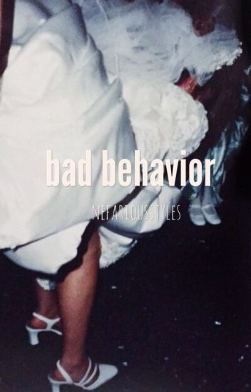 bad behavior h.s
