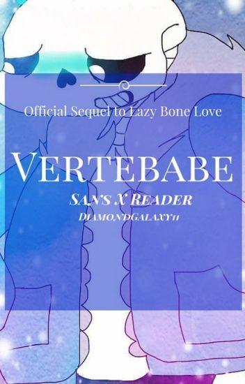 Vertebabe // Undertale!Sans X Reader {Either Gender}