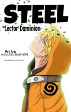 Steel (Naruto Fanfic) by LectorDominion
