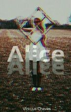 Alice by Vini_intothewild