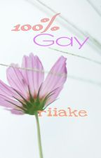 100% Gay✔ by riiake