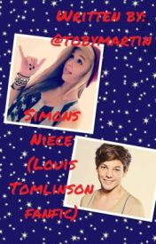Simon's Neice ( Louis Tomlinson fan-fiction) by tobymartin