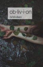 Oblivion // au by -delicatetragedy