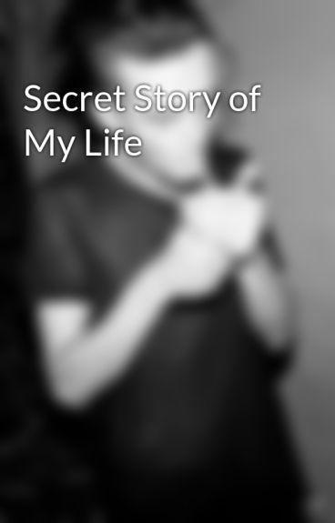 Secret Story of My Life
